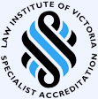 Law Institute of Victoria Specialist Accreditation